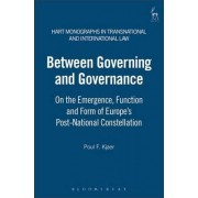 Between Governing and Governance by Poul F. Kjaer