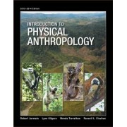 Introduction to Physical Anthropology by Robert Jurmain