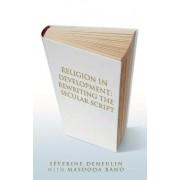 Religion in Development by Severine Deneulin