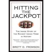 Hitting the Jackpot by Brett Duval Fromson