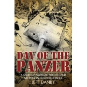 Day of the Panzer by Jeff Danby