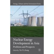 Nuclear Energy Development in Asia by Xu Yi-Chong