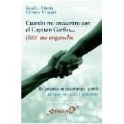 Martin Angeles Cuando Me Encuentro Con El Capitan Garfio: (no) Me Engancho. La P Ract