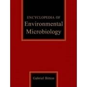 Encyclopedia of Environmental Microbiology by Gabriel Bitton