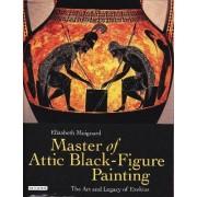 Master of Attic Black Figure Painting by Elizabeth Moignard