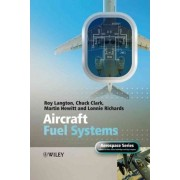 Aircraft Fuel Systems by Roy Langton