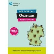 REVISE AQA GCSE (9-1) German Revision Guide by Harriette Lanzer