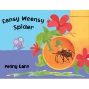 Eensy Weensy Spider by Penny Dann