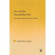 Sex and the Second-Best City by Kenneth Royce Moore