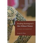 Reading Hemingway's Men without Women by Joseph M. Flora