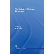 The Origins of Human Behaviour by Robert Foley