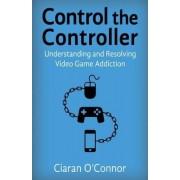 Control the Controller by Ciaran O'Connor