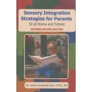 Sensory Integration Strategies for Parents by Jeanne Sangirardi Ganz