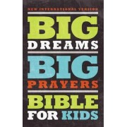 NIV, Big Dreams, Big Prayers Bible for Kids, Hardcover by Zondervan
