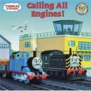 Thomas & Friends: Calling All Engines (Thomas & Friends) by Rev W Awdry