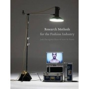 Research Methods for the Fashion Industry by Judy Zaccagnini Flynn