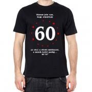 60 éves - Tréfás póló