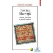 Povara libertatii - Mihail Neamtu