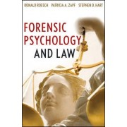 Forensic Psychology and Law by Ronald Roesch