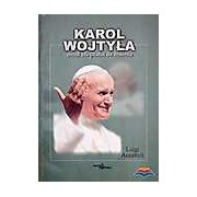 Karol Wojtyla omul sfarsitului de mileniu