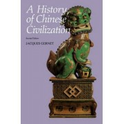 A History of Chinese Civilization by Charles Hartman