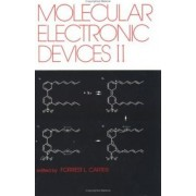 Molecular Electronic Devices II by Forrest L. Carter