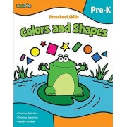 Preschool skills: Colors and shapes by Flash Kids Editors