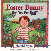 The Easter Bunny - Are You For Real?