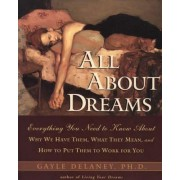 All About Dreams by Gayle M.V. Delaney