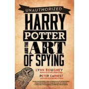 Harry Potter and the Art of Spying by Lynn M Boughey