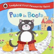 Puss in Boots: Ladybird First Favourite Tales by Ladybird