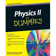 Physics II For Dummies by Steven Holzner