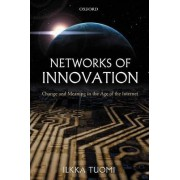 Networks of Innovation by Ilkka Tuomi