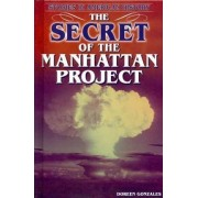 The Secret of the Manhattan Project by Doreen Gonzales