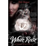 Scent of a White Rose by Tish Thawer