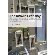 The Known Economy: Surveillance, Representation, and the Global Scale