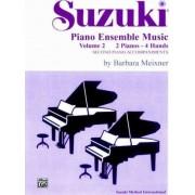 Suzuki Piano Ensemble Music: 2 Pianos, 4 Hands - Second Piano Accompaniments v. 2 by Barbara Meixner