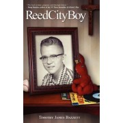 Reed City Boy by Timothy Bazzett