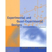 Experimental and Quasi-Experimental Designs for Generalized Causal Inference by Thomas D. Cook