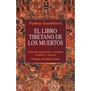 El Libro Tibetano de Los Muertos by Jey Tsong Khapa Chair in Indo-Tibetan Buddhist Studies Robert A F Thurman