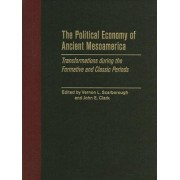The Political Economy of Ancient Mesoamerica by Dr. Vernon L. Scarborough