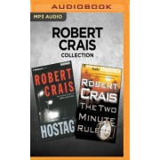 Robert Crais Collection - Hostage & the Two Minute Rule by Robert Crais