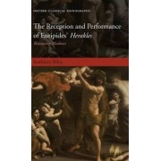 The Reception and Performance of Euripides' Herakles by Kathleen Riley
