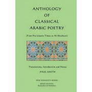 Anthology of Classical Arabic Poetry by Paul Smith