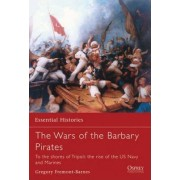 Wars of the Barbary Pirates by Gregory Fremont-Barnes