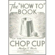 The Chop Cup 'How To' Book