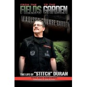 From the Fields to the Garden by Zac Robinson
