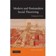 Modern and Postmodern Social Theorizing by Nicos P. Mouzelis