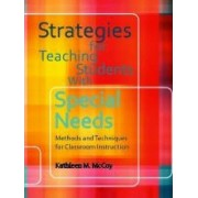 Strategies for Teaching Students with Special Needs by Kathleen M. McCoy