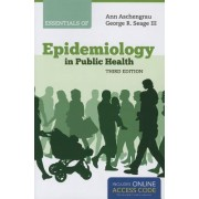 Essentials Of Epidemiology In Public Health by Ann Aschengrau